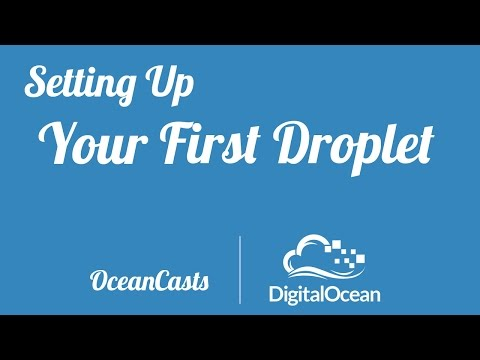 Setting up your first DigitalOcean Droplet