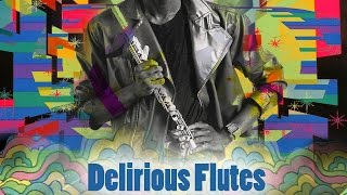 Funkatastrophe Presents...Delirious Flutes: A Fringe Funk Homage Mix