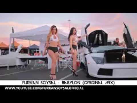 FURKAN SOYSAL BABYLON (ORAGNAL MIX)