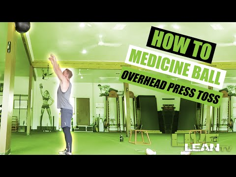 How To Do A MEDICINE BALL OVERHEAD PRESS TOSS | Exercise Demonstration Video and Guide