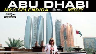 MSC SPLENDIDA & ABU DHABI medley