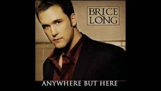 Brice Long – Anywhere But Here