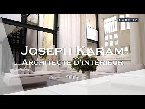 Joseph Karam : le Géo Trouvetou de l'architecture d'intérieur.