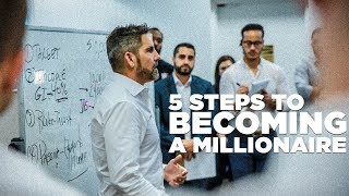 5 Steps to Becoming a Millionaire - Grant Cardone Trains His Sales Team LIVE
