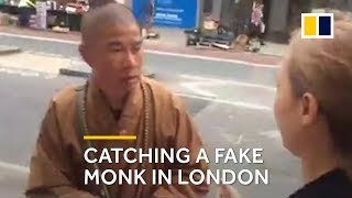 Fake monk: Buddhist crusader catches one on London street
