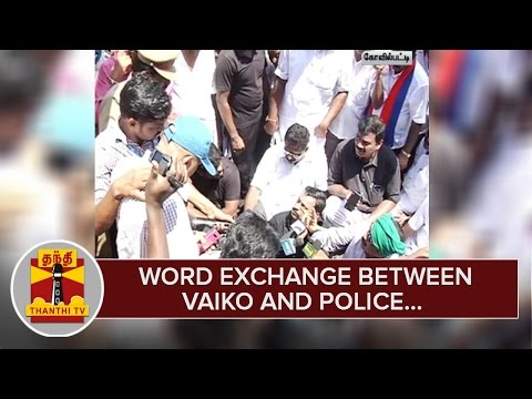 Word-Exchange-between-Vaiko-and-Police-during-Farmers-Protest--Thanthi-TV