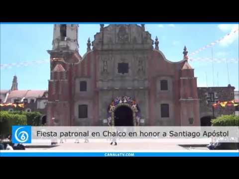 Chalco celebra la Fiesta Patronal en Honor a Santiago Apostol