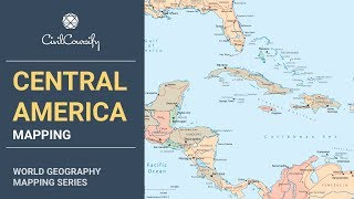 CENTRAL AMERICA || World Geography Mapping