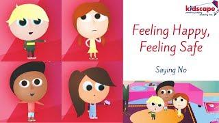 Feeling Happy, Feeling Safe - Saying No