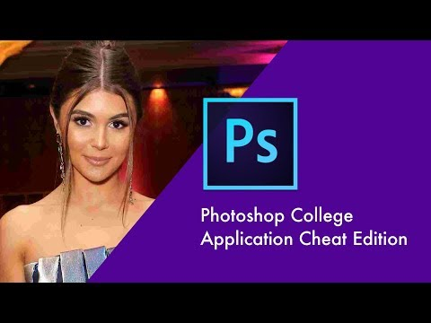 Photoshop skills for college application cheats