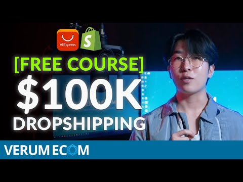[Free Course] $0-100K in 30 Days Dropshipping (Shopify General Store)