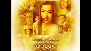 Sana Bukas Pa Ang Kahapon by Angeline Quinto SBPAK OST