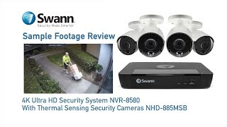 Swann 4K NVR Sample Footage Review NVR-8580, NHD-885MSB CCTV True Detect Thermal Security Cameras