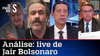 Comentaristas analisam live de Jair Bolsonaro de 15/04/21
