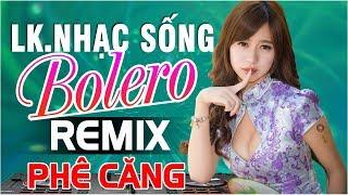 nhac-song-remix-boc-lua-lk-nhac-tru-tinh-remix-2019-nhac-song-ha-tay-hay-nhat-co-lai-do-ben-ha