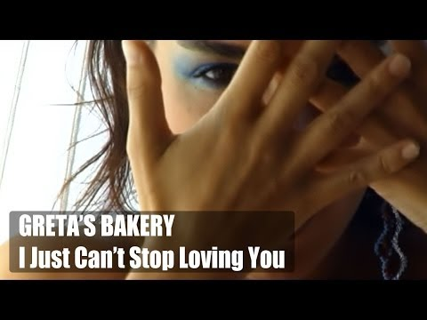 I Just Can't Stop Loving You - Greta's Bakery -