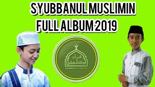 Shalawat Syubbanul Muslimin Full Album 2019
