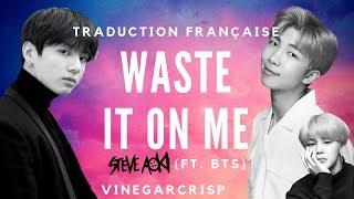 Traduction Française   Steve Aoki (ft. BTS)   Waste It On Me | VOSTFR