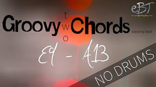 Groovy Two Chords | E9 - A13 | 80 bpm [NO DRUMS]