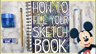 5 Ways To Fill Your Sketchbook: Disney Edition!