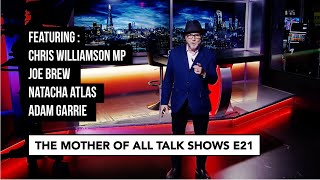 George Galloway - The Mother Of All Talkshows - Episode 21