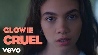 Glowie - Cruel (Official Video)
