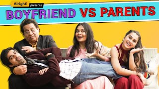 Alright! Boyfriend vs Parents ft. Anushka Sharma & Keshav Sadhna