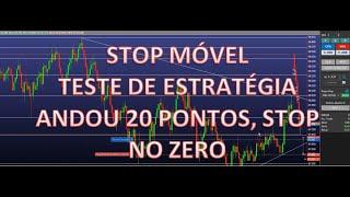 #0 Plataforma Tryd Trader: Teste Stop Móvel (andou 20 Pontos, Stop No Zero)