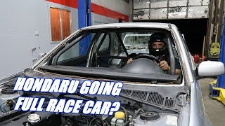 Hondaru Gets A Full 10 Point Roll Cage!
