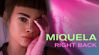 Miquela   Right Back (Official Audio)