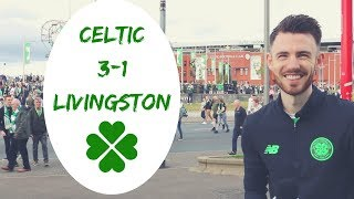 Celtic 3-1 Livingston | Full-time Reaction