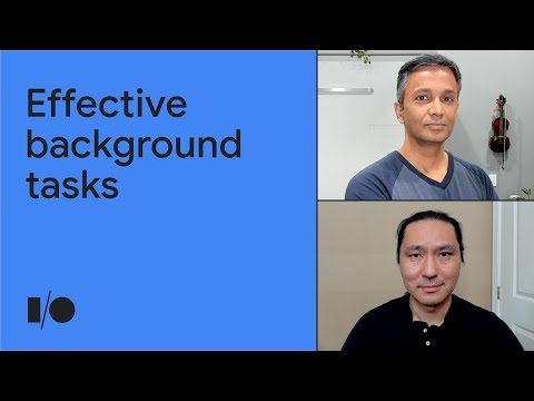 Effective background tasks on Android | Session