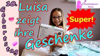 Luisa zeigt ihre Geschenke! Ihr 10. Geburtstag
