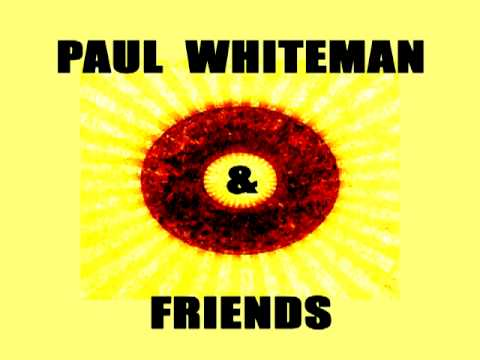 Great Day (1929) (Song) by Paul Whiteman & His Orchestra
