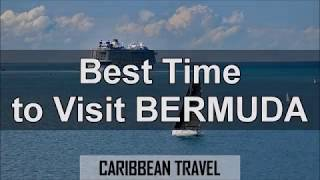 Best Time to Visit Bermuda for Vacation