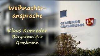 preview picture of video 'Weihnachtsansprache Klaus Korneder, Bürgermeister Grasbrunn'