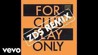 Duke Dumont - Runway (ZDS Remix / Audio)