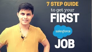 How to get a job in Salesforce industry or ecosystem? (For freshers) | 7 Step Guide