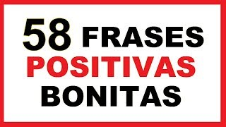 Frases Positivas Cortas Bonitas
