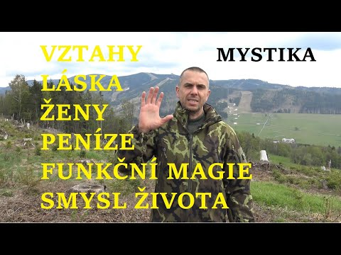 VZTAHY / Peníze / ŽENY / Smysl ŽIVOTA / Funkční MAGIE / Lesní MYSTIKA