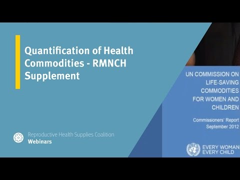 Quantification of Health Commodities RMNCH Supplement