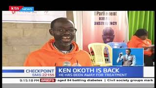 Kibra MP Ken Okoth is back!!