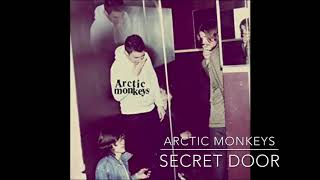 Arctic Monkeys- Secret Door (3D AUDIO; WEAR HEADPHONES)