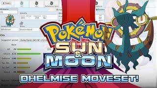 Dhelmise  - (Pokémon) - Dhelmise Moveset Guide! How to use Dhelmise! Pokemon Sun and Moon! w/ PokeaimMD!