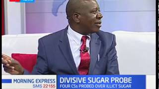 Jubilee MP reveals details of the 'divisive' sugar probe that has irked MPs | Morning Express