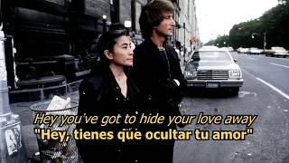 You've got to hide your love away - The Beatles (LYRICS/LETRA) [Original]