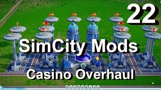 ★ SimCity 5 (2013) Mods #22 ►Casino Overhaul/Vegas Pack By Parker◀ (Enhance/Cheat Mod) [REVIEW]
