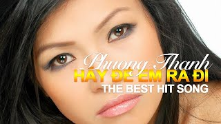 Hay De Em Ra Di - Phuong Thanh (Lan Song Xanh 2004)