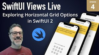 SwiftUI Views Live: 4 - Horizontal Grid Layout Options in SwiftUI 2.0