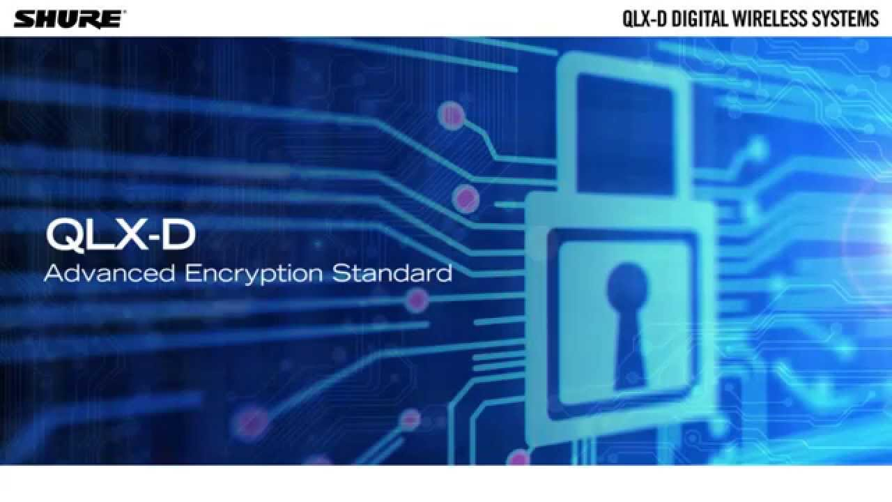 QLX-D Digital Wireless Systems: Encryption